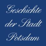 Potsdamer Stadtgeschichte